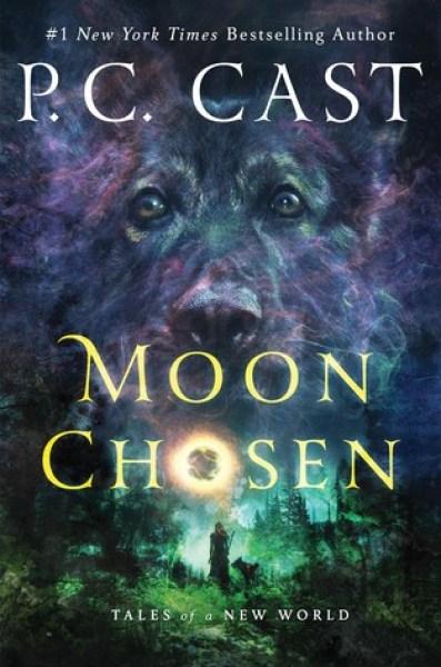 Moon Chosen (Tales of a New World #1)-P.C. Cast