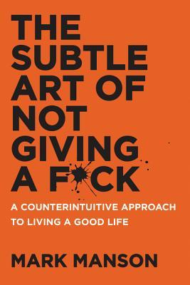 Image result for the subtle art of not giving a fuck book review