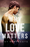 Why Love Matters by Jay Northcote