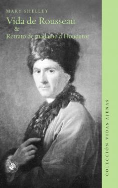 Vida de Rousseau & Retrato de Madame d'Houdetot