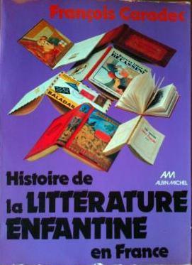 Histoire De La Litterature Enfantine En France