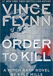 Order to Kill (Mitch Rapp, #15) Pdf Book
