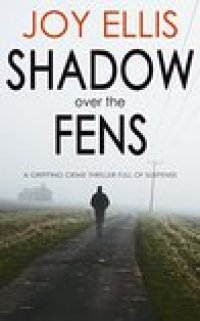 Shadow Over the Fens (DI Nikki Galena #2)