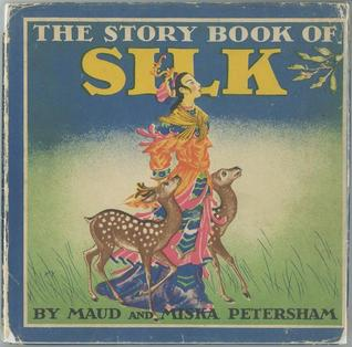 The Story Book of Silk