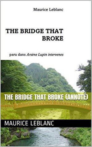 The Bridge that Broke (annoté)