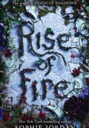 Rise of Fire (Reign of Shadows, #2) Pdf Book