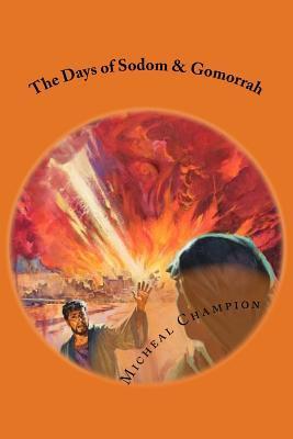 The Days of Sodom & Gomorrah
