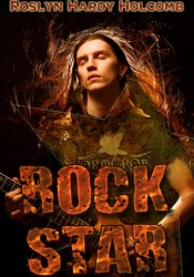 Rock Star (Rockers of Storm Crow #1) Book by Roslyn Hardy Holcomb