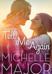 Tell Me Again (Colorado Hearts #3) Pdf Book