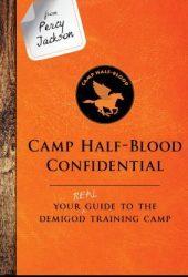 Camp Half-Blood Confidential (The Trials of Apollo, #2.5) Book Pdf