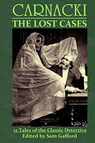 Carnacki: The Lost Cases
