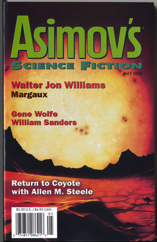 Asimov's Science Fiction, May 2003 (Asimov's Science Fiction, #328)