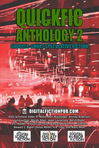 Quickfic Anthology 2
