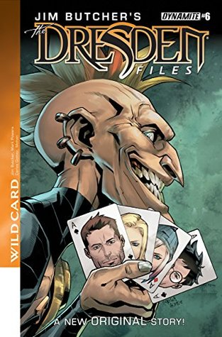 Jim Butcher's Dresden Files: Wild Card #6