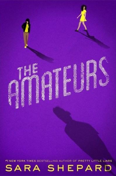 The Amateurs (The Amateurs, #1)-Sara Shepard