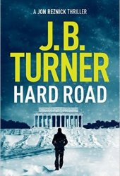 Hard Road (Jon Reznick, #1) Book