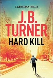 Hard Kill (Jon Reznick, #2) Book