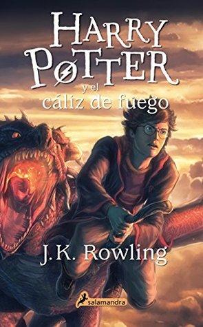 Harry Potter y El Caliz de Fuego (Harry 04)