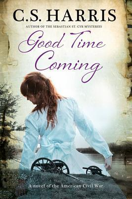 Image result for Good Time Coming by C.S. Harris