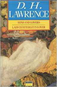 Sons and Lovers / Lady Chatterley's Lover