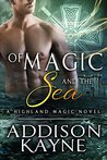 Of Magic and The Sea: A Highland Magic Novel