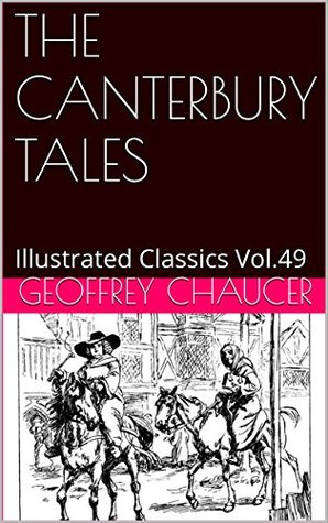 THE CANTERBURY TALES: Illustrated Classics Vol.49