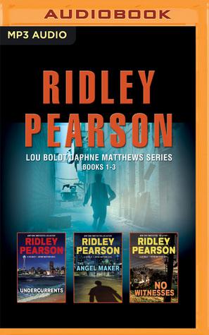 Ridley Pearson - Lou Boldt/Daphne Matthews Series: Books 1-3: Undercurrents, The Angel Maker, No Witnesses