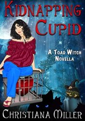 Kidnapping Cupid (ToadWitch #3) Pdf Book