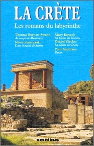 La Crète: Les Romans Du Labyrinthe