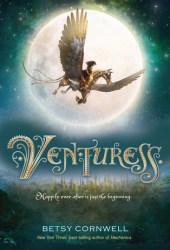 Venturess (Mechanica, #2) Book