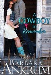 A Cowboy to Remember (Canadays of Montana #1; Big Marietta Fair #5) Book Pdf