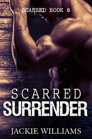 Scarred Surrender (Scarred #6)