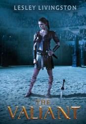 The Valiant (The Valiant, #1) Pdf Book