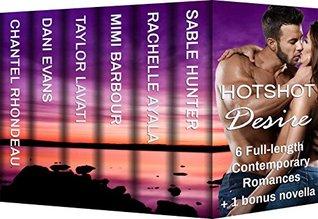 Hotshot Desire: Love After Dark: Action, Suspense, Hot Romance Boxed Set