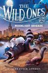 Moonlight Brigade (The Wild Ones, #2)
