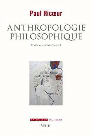 Anthropologie philosophique: Ecrits et conférences, 3