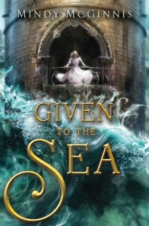 Image result for given to the sea mindy mcginnis goodreads