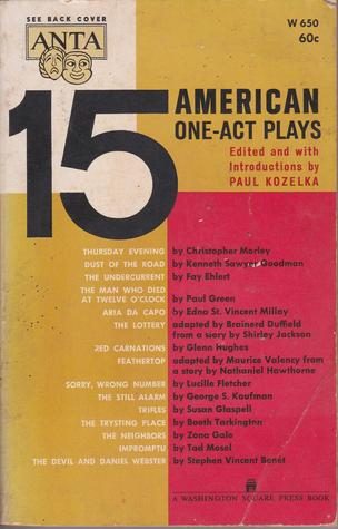 15 American One-Act Plays (The ANTA Series of Distinguished Plays)