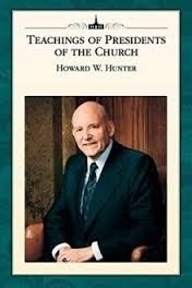 Teahings of Presidents of the Church Howard W. Hunter