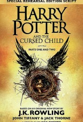 Harry Potter and the Cursed Child - Parts One and Two (Harry Potter, #8) Book