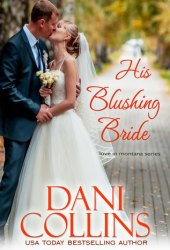 His Blushing Bride (Montana Born Brides #2; Love in Montana #4) Book