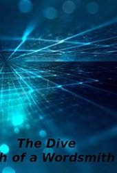 Birth of a Wordsmith (The Dive #1)