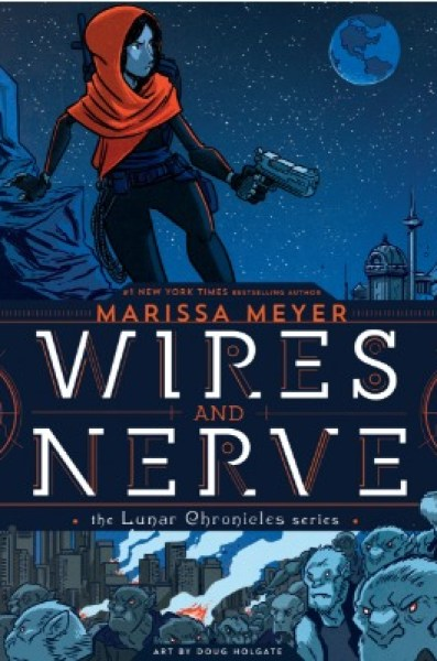 Wires and Nerve, Volume 1 (Wires and Nerves, #1)-