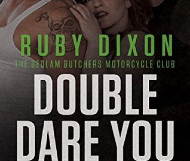 Double Dare You Bedlam Butchers Mc 7