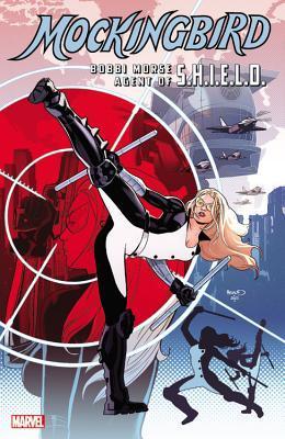 Mockingbird: Bobbi Morse, Agent of S.H.I.E.L.D.