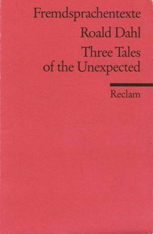 Three Tales of the Unexpected