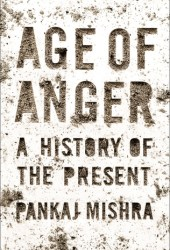 Age of Anger: A History of the Present Book