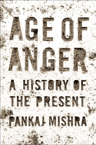 Age of Anger: A History of the Present Book Pdf ePub