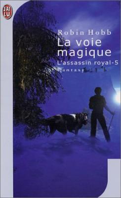 La voie magique (L'assassin royal, #5)