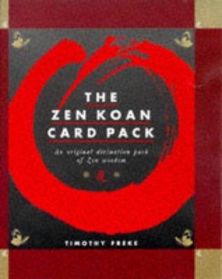Zen Koan Cards: An Original Divination Pack of Zen Wisdom